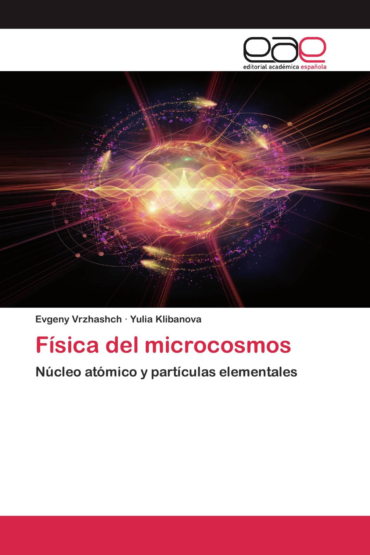 Física del microcosmos