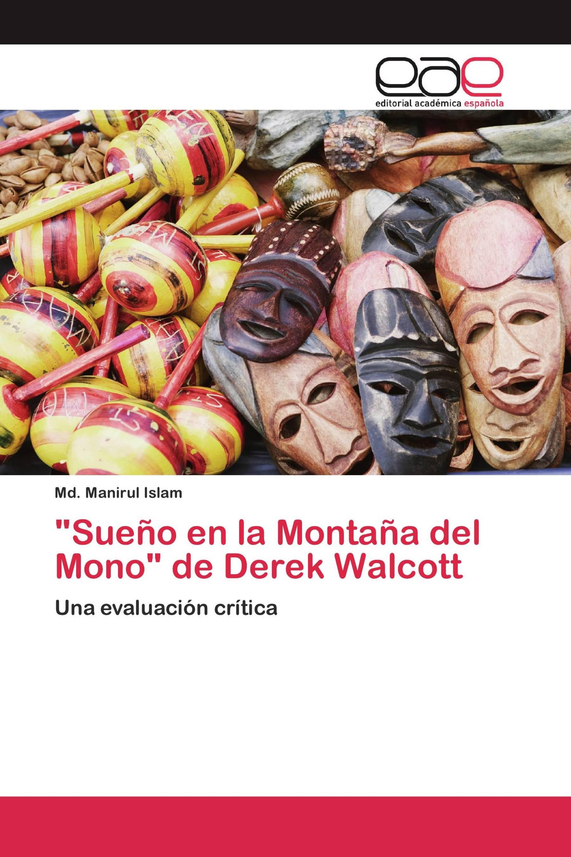 """Sueño en la Montaña del Mono"" de Derek Walcott"