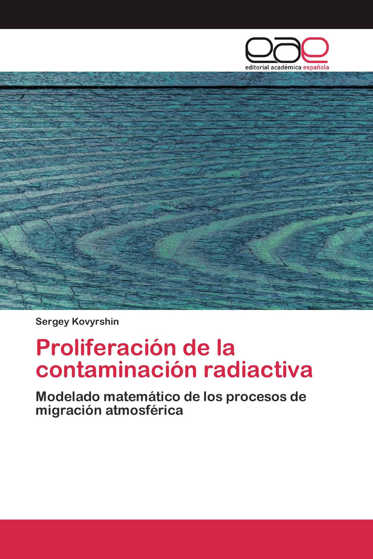 Proliferación de la contaminación radiactiva