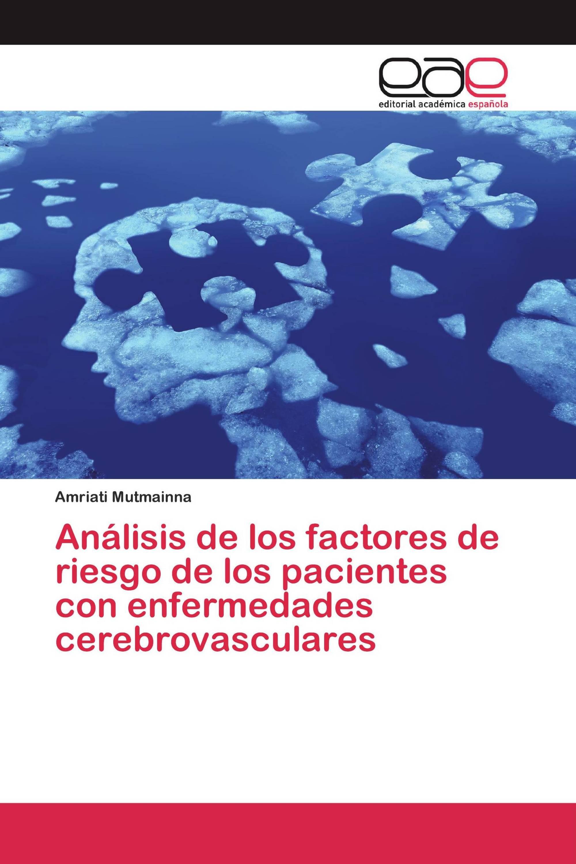 Análisis de los factores de riesgo de los pacientes con enfermedades cerebrovasculares