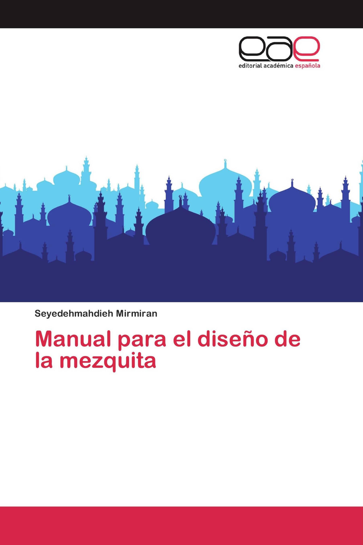 Manual para el diseño de la mezquita