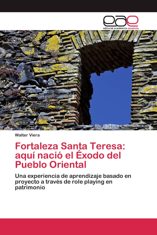 Fortaleza Santa Teresa: aquí nació el Éxodo del Pueblo Oriental