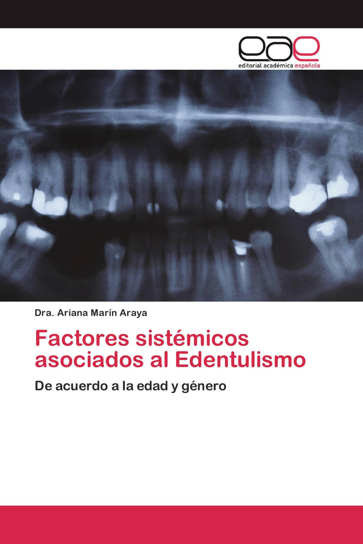Factores sistémicos asociados al Edentulismo