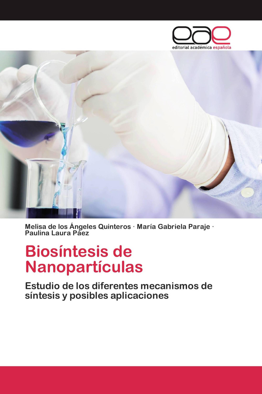 Biosíntesis de Nanopartículas