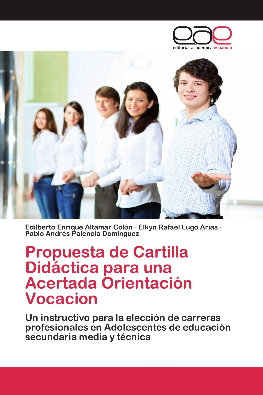 Propuesta de Cartilla Didáctica para una Acertada Orientación Vocacion