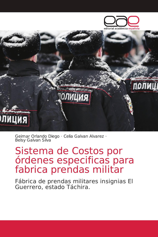 Sistema de Costos por órdenes especificas para fabrica prendas militar
