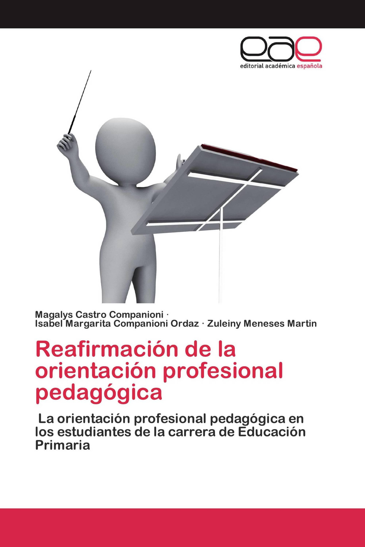 Reafirmación de la orientación profesional pedagógica
