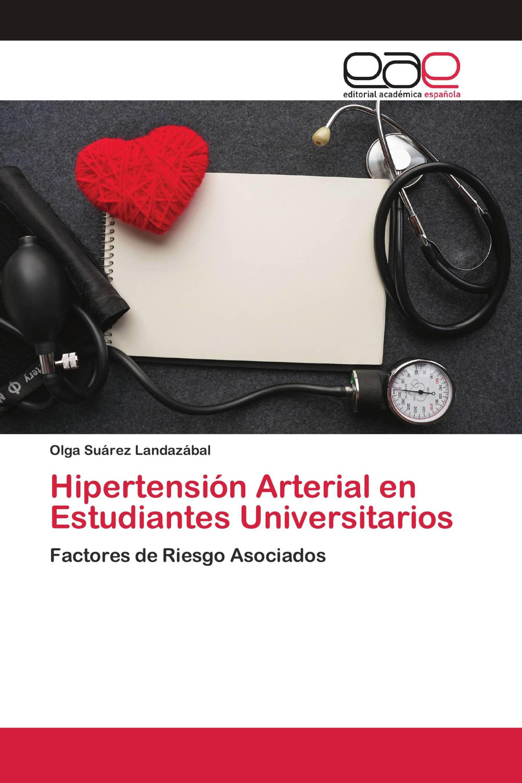 Hipertensión Arterial en Estudiantes Universitarios