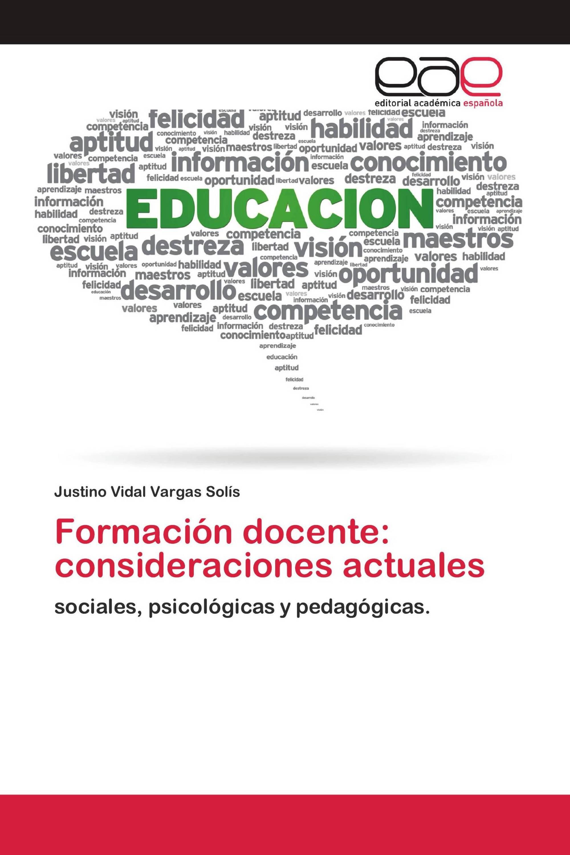 Formación docente: consideraciones actuales
