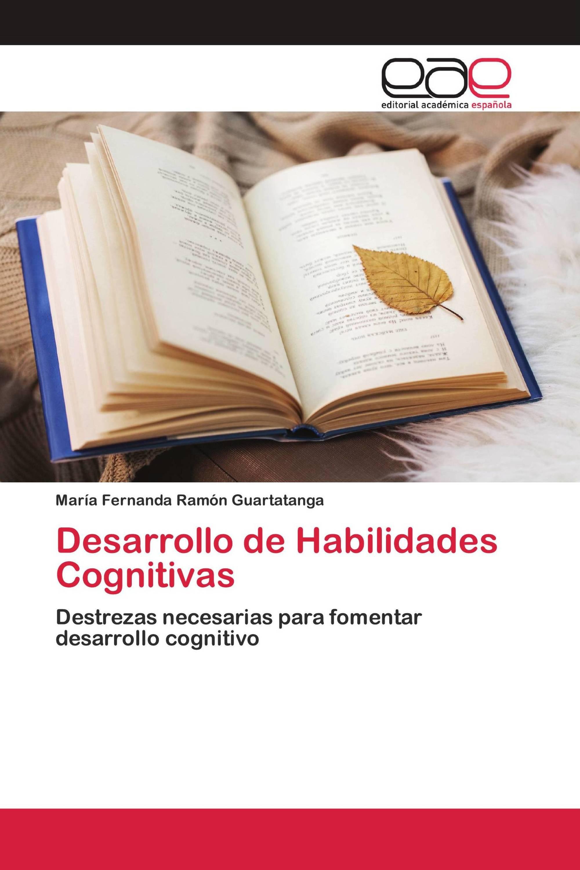 Desarrollo de Habilidades Cognitivas
