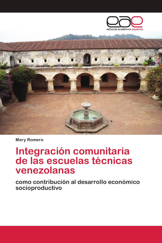 Integración comunitaria de las escuelas técnicas venezolanas