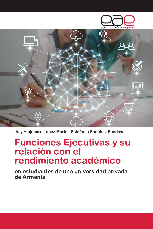 Funciones Ejecutivas y su relación con el rendimiento académico