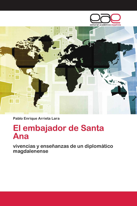 El embajador de Santa Ana