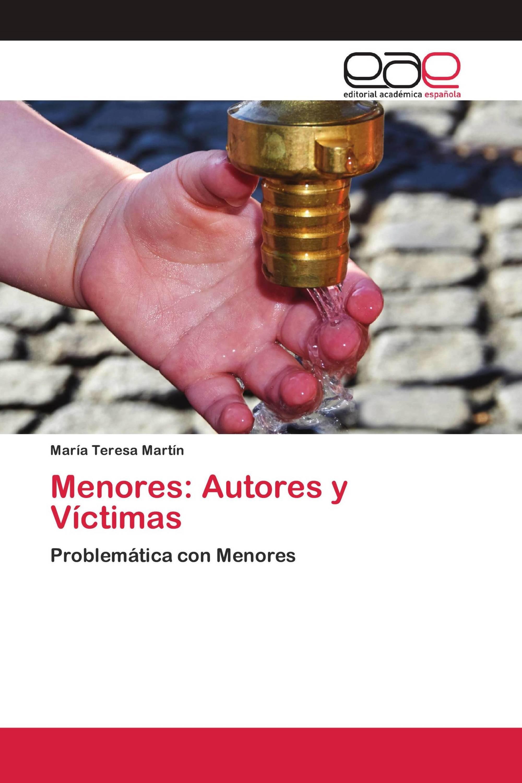 Menores: Autores y Víctimas