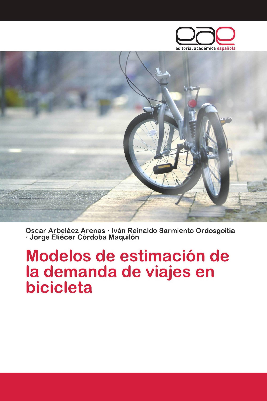 Modelos de estimación de la demanda de viajes en bicicleta