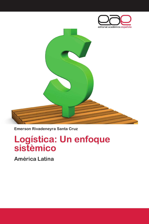 Logística: Un enfoque sistèmico