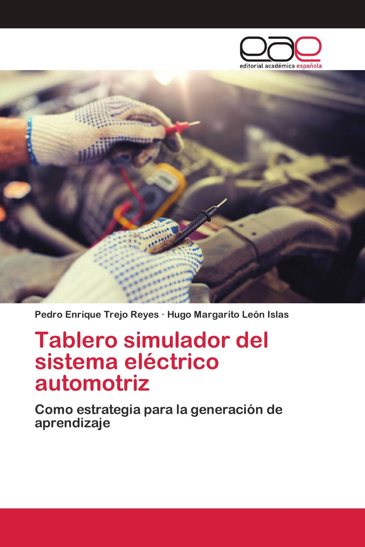 Tablero simulador del sistema eléctrico automotriz