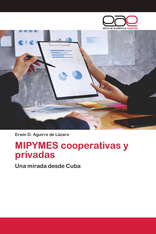 MIPYMES cooperativas y privadas