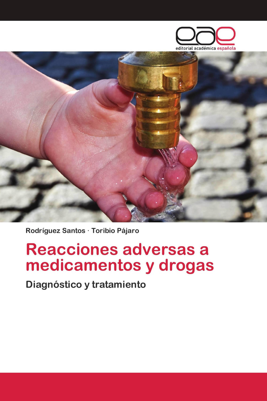 Reacciones adversas a medicamentos y drogas