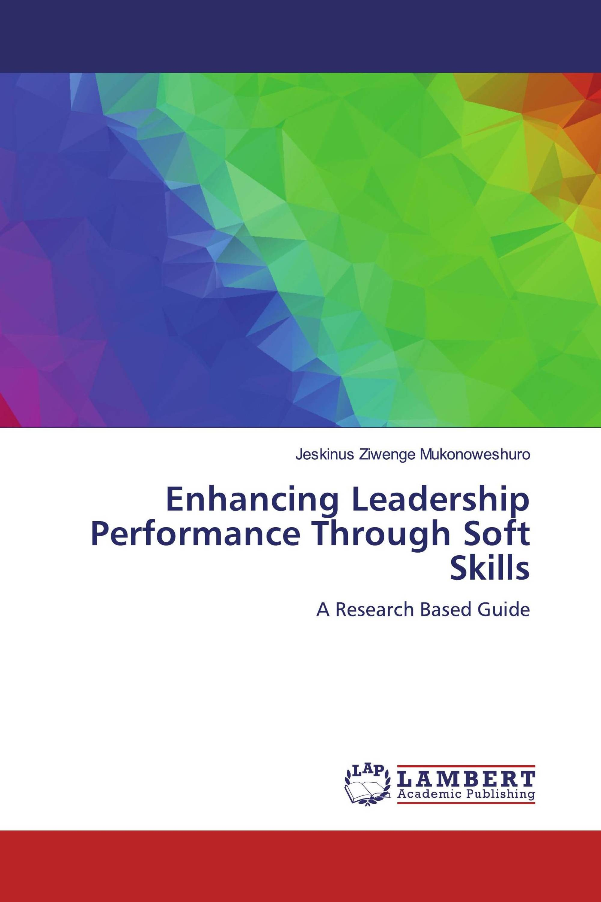 Enhancing Leadership Performance Through Soft Skills
