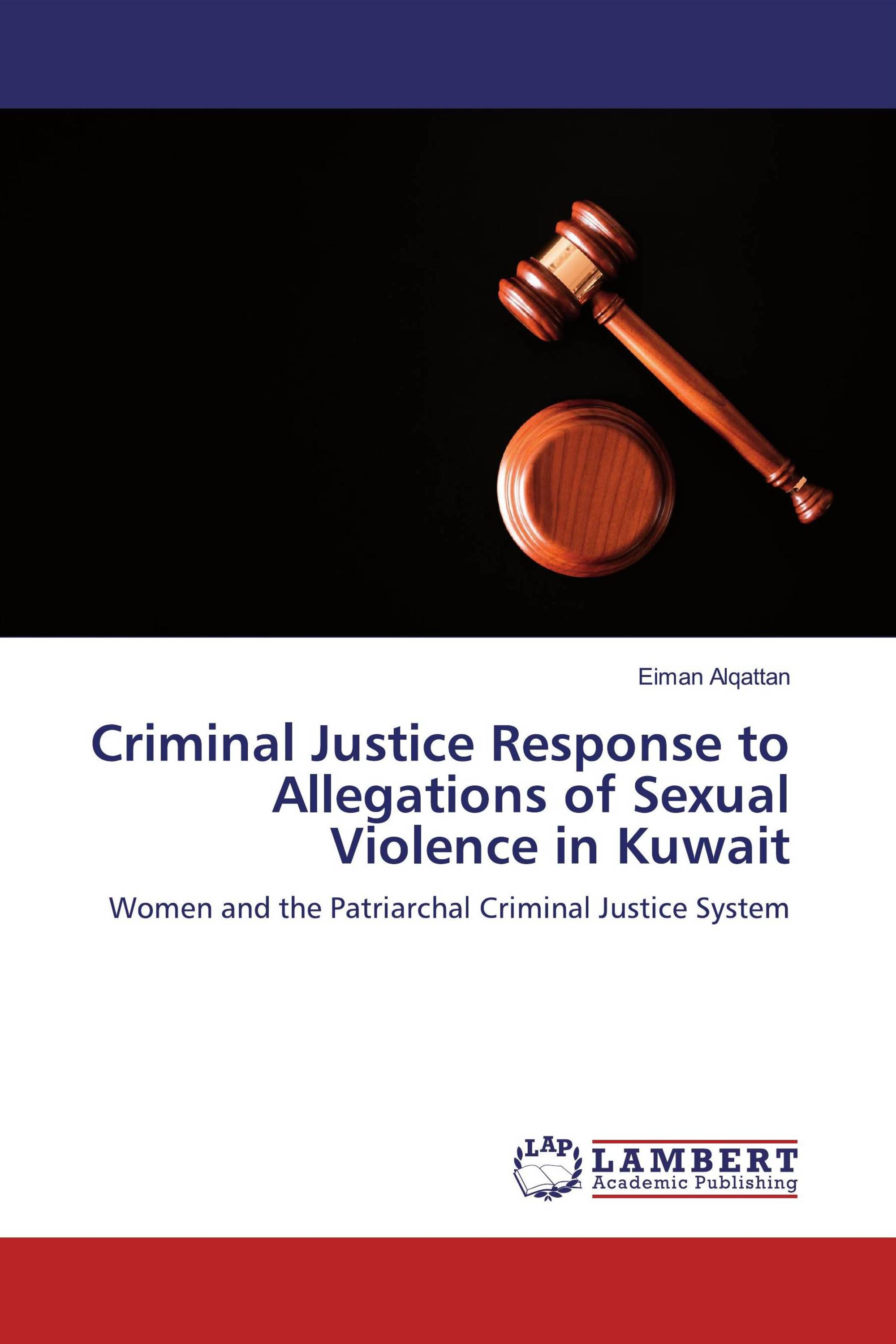 Criminal Justice Response to Allegations of Sexual Violence in Kuwait