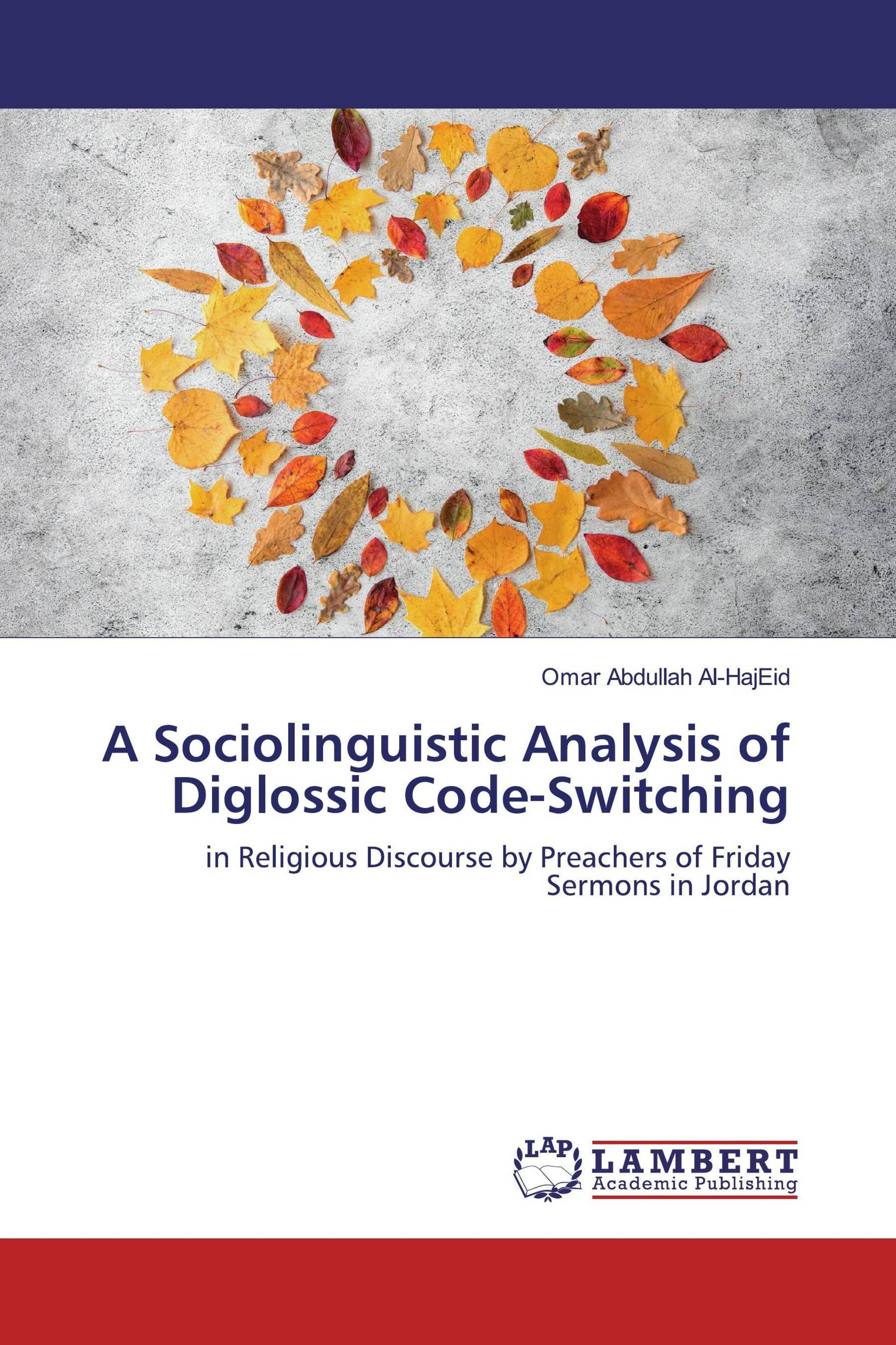 A Sociolinguistic Analysis of Diglossic Code-Switching