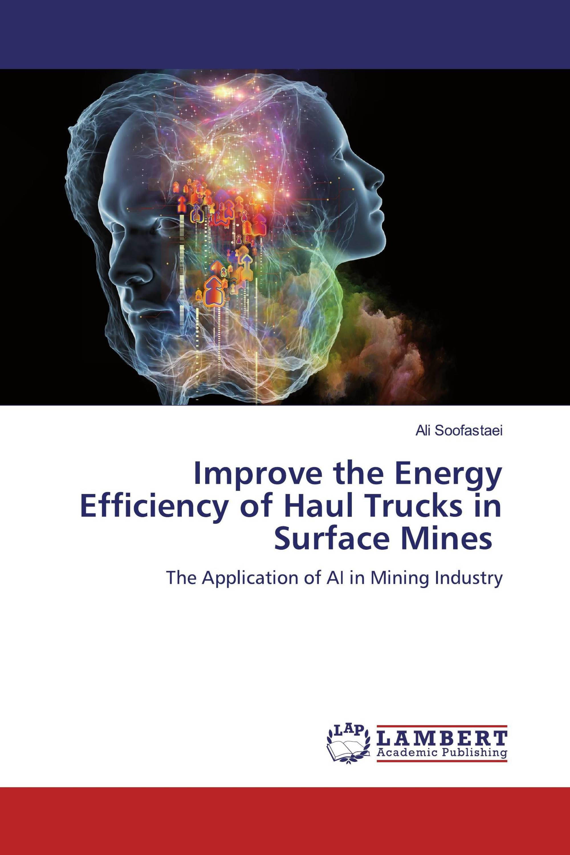 Improve the Energy Efficiency of Haul Trucks in Surface Mines