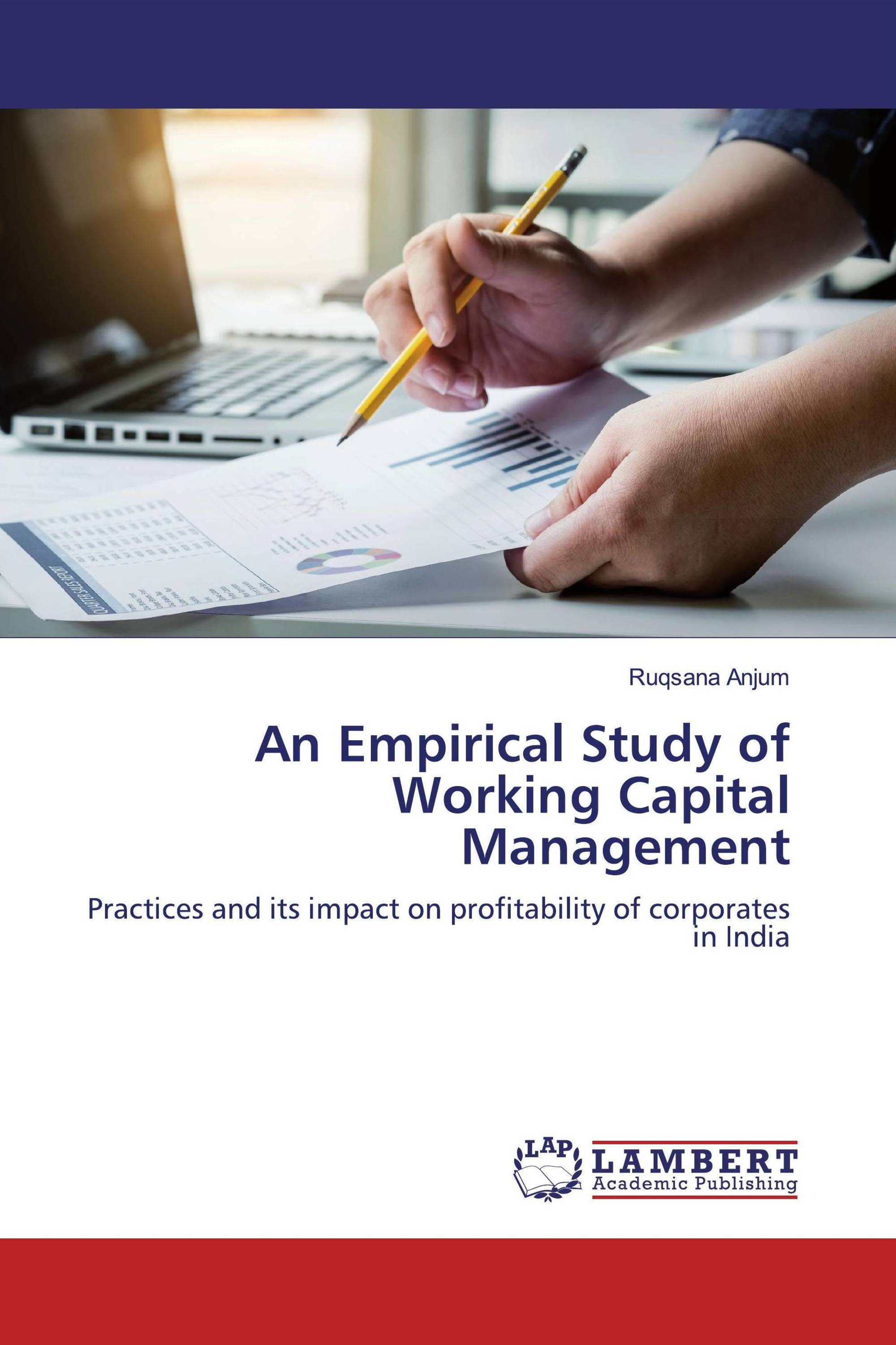 An Empirical Study of Working Capital Management