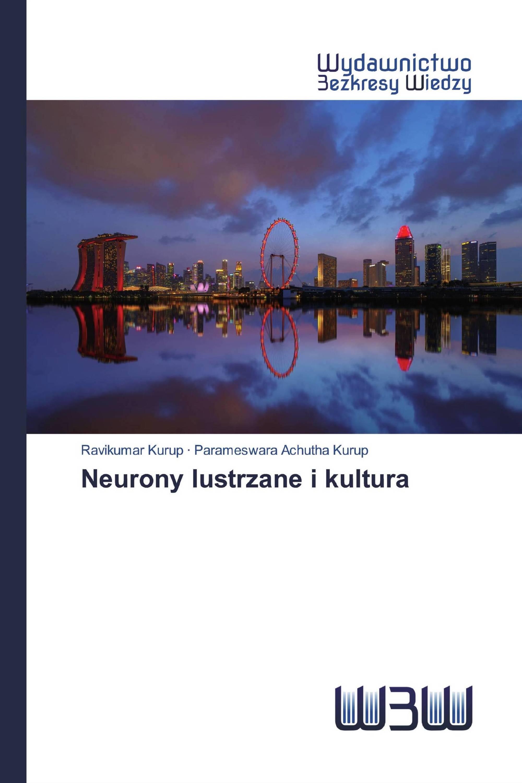 Neurony lustrzane i kultura