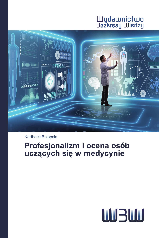 Profesjonalizm i ocena osób uczących się w medycynie