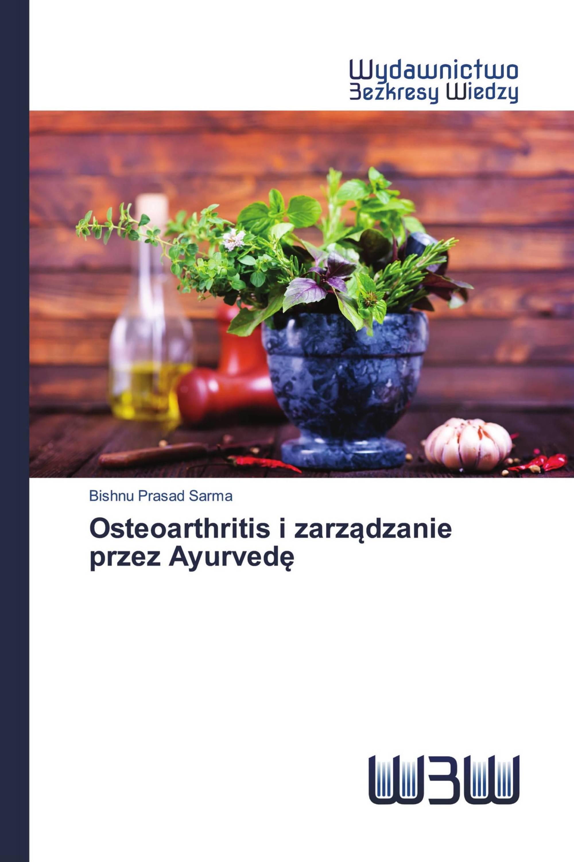 Osteoarthritis i zarządzanie przez Ayurvedę