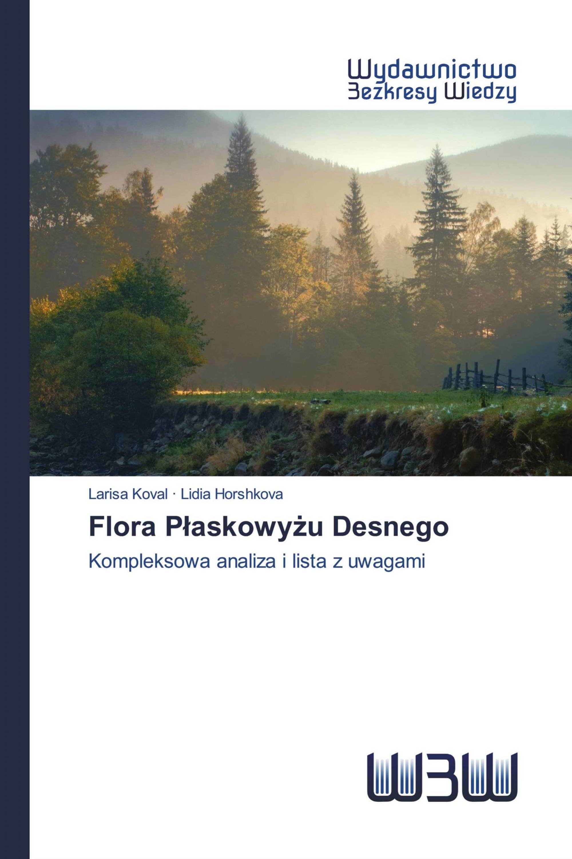 Flora Płaskowyżu Desnego