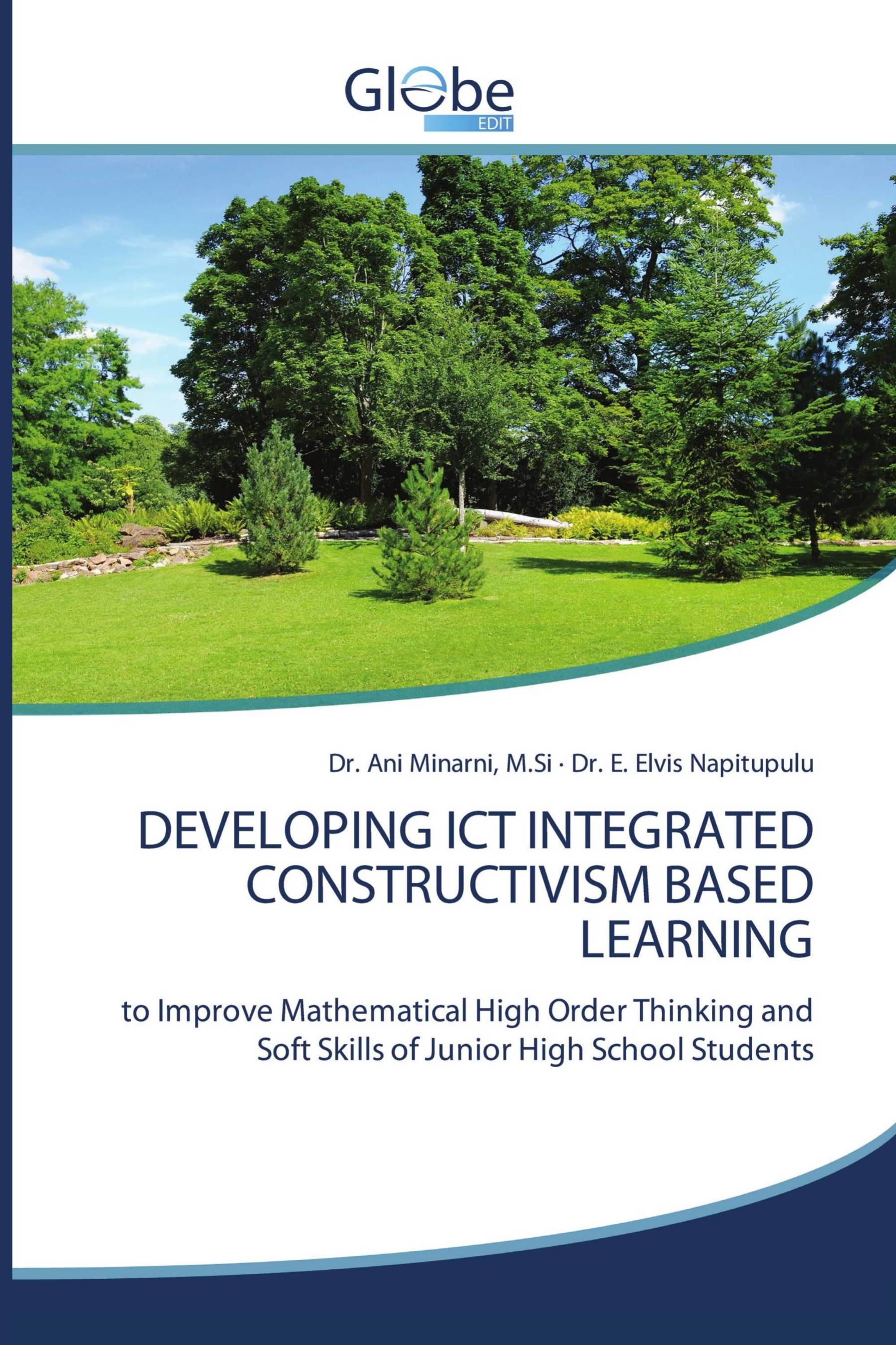 DEVELOPING ICT INTEGRATED CONSTRUCTIVISM BASED LEARNING
