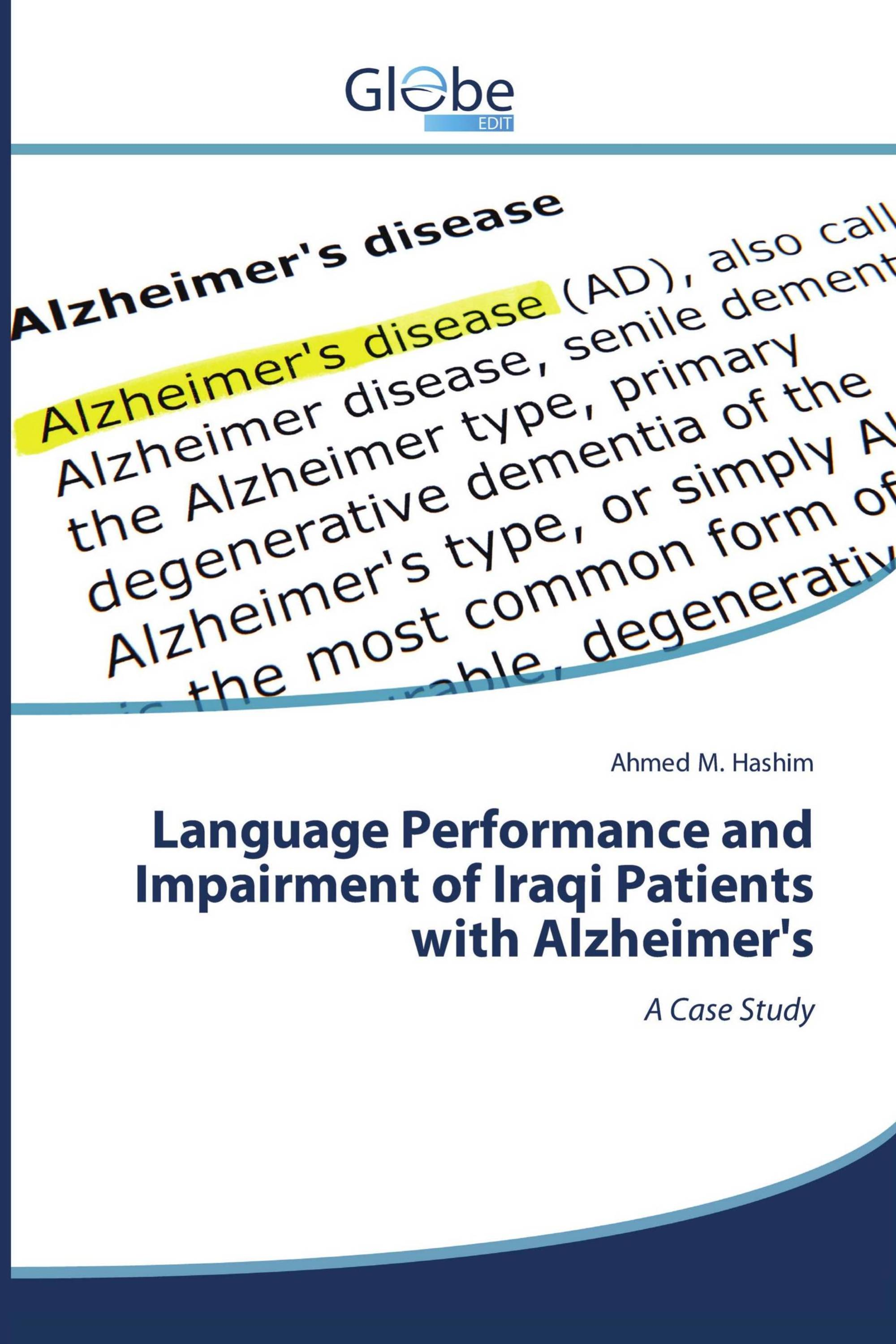 Language Performance and Impairment of Iraqi Patients with Alzheimer's