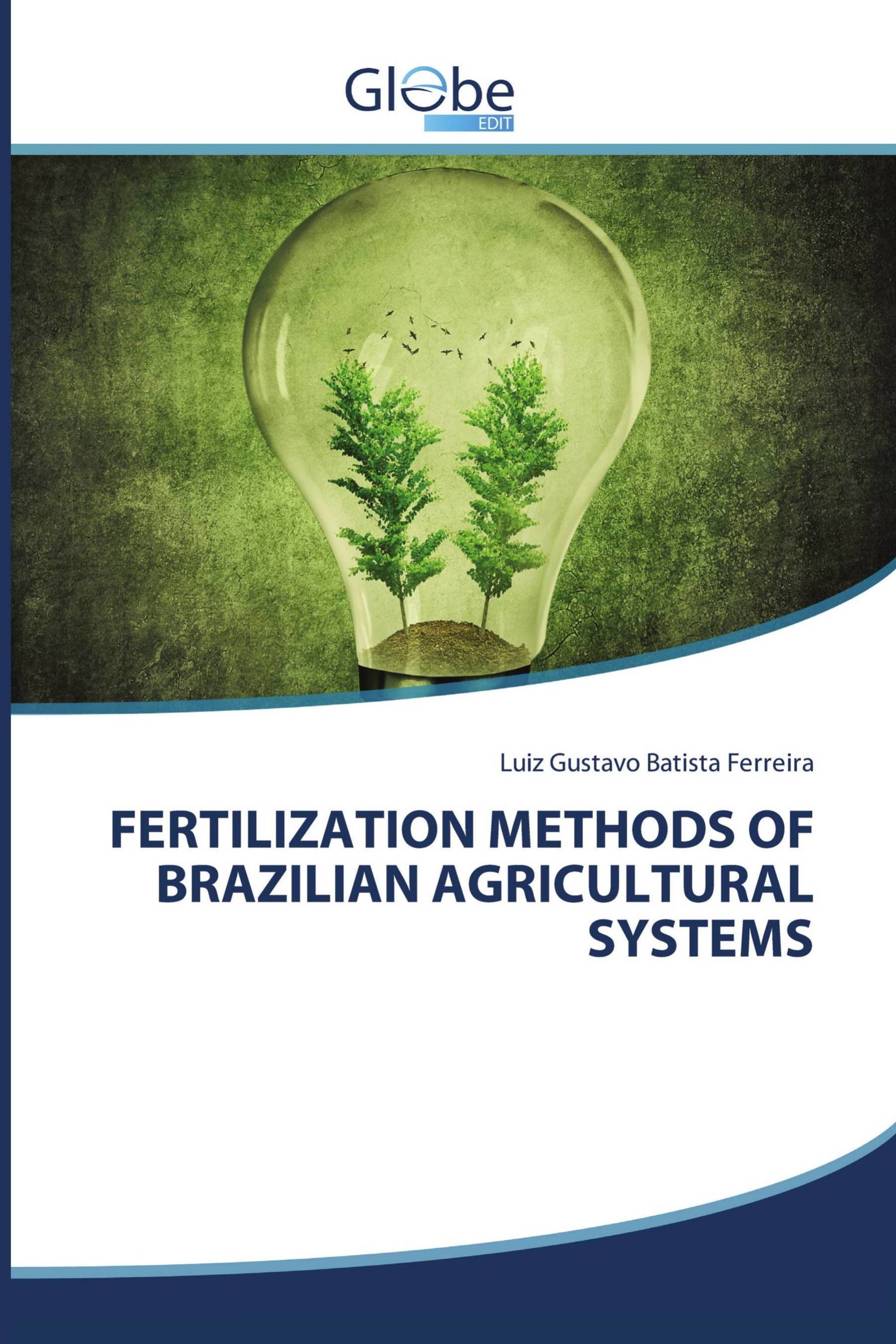FERTILIZATION METHODS OF BRAZILIAN AGRICULTURAL SYSTEMS