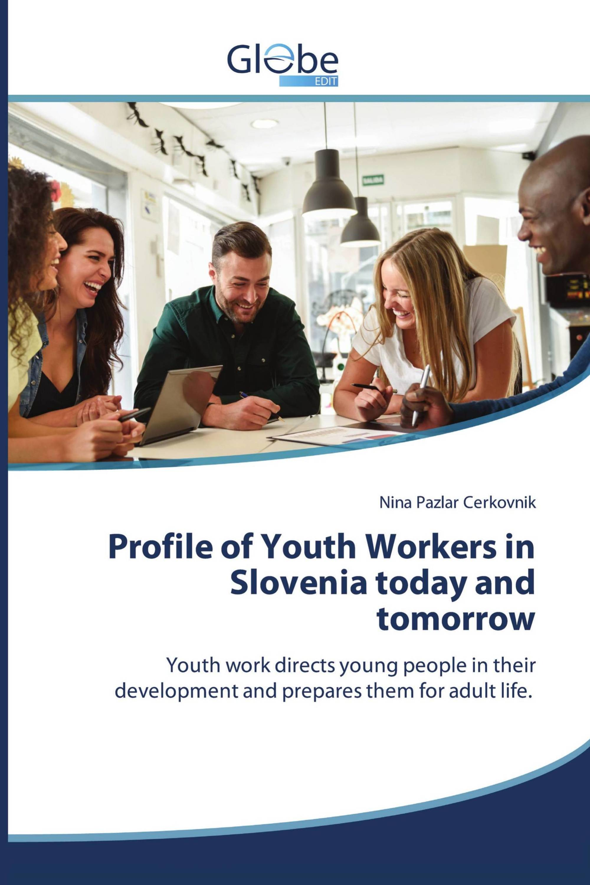 Profile of Youth Workers in Slovenia today and tomorrow