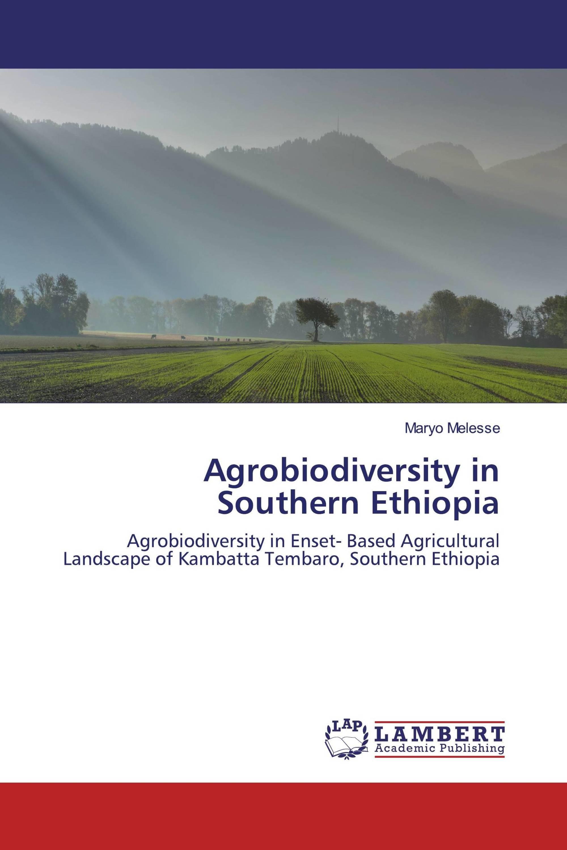 Agrobiodiversity in Southern Ethiopia