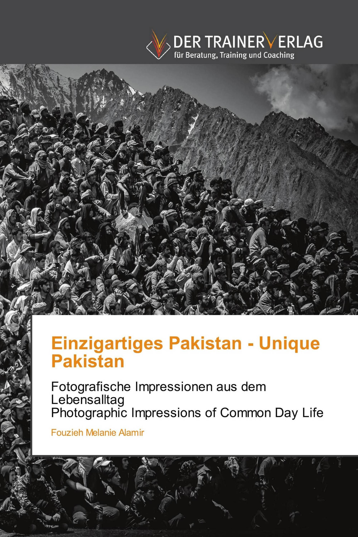 Einzigartiges Pakistan - Unique Pakistan