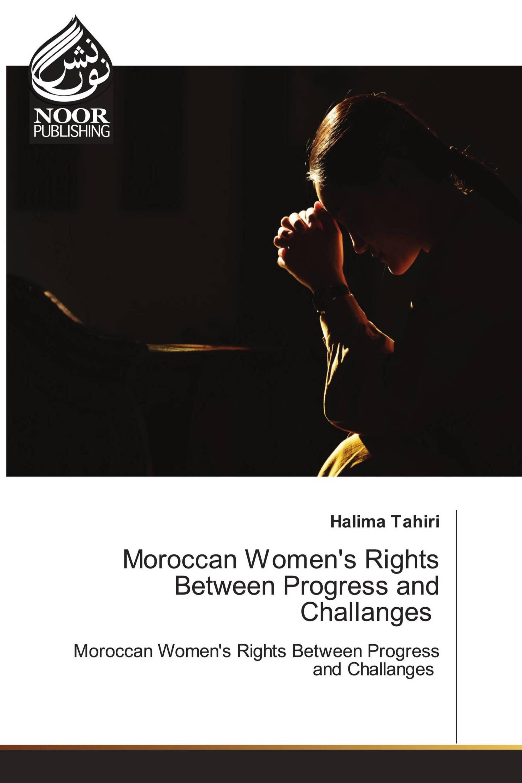 Moroccan Women's Rights Between Progress and Challanges