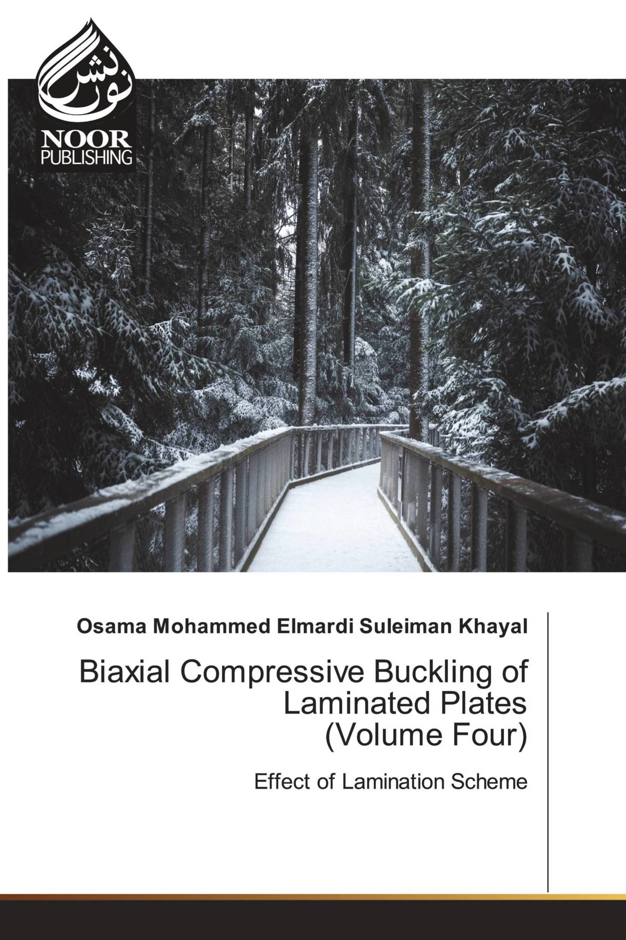 Biaxial Compressive Buckling of Laminated Plates (Volume Four)