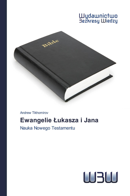 Ewangelie Łukasza i Jana