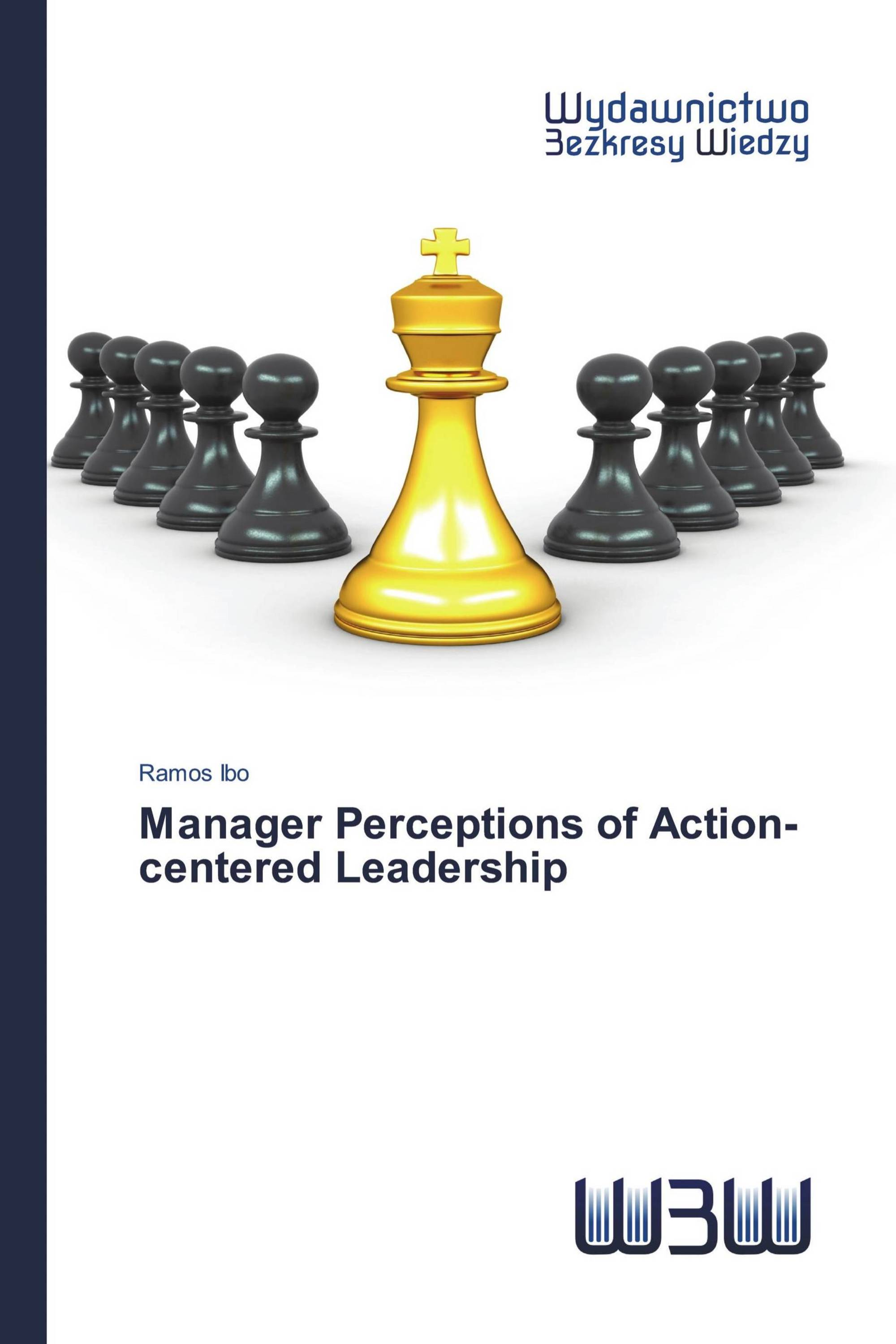 Manager Perceptions of Action-centered Leadership