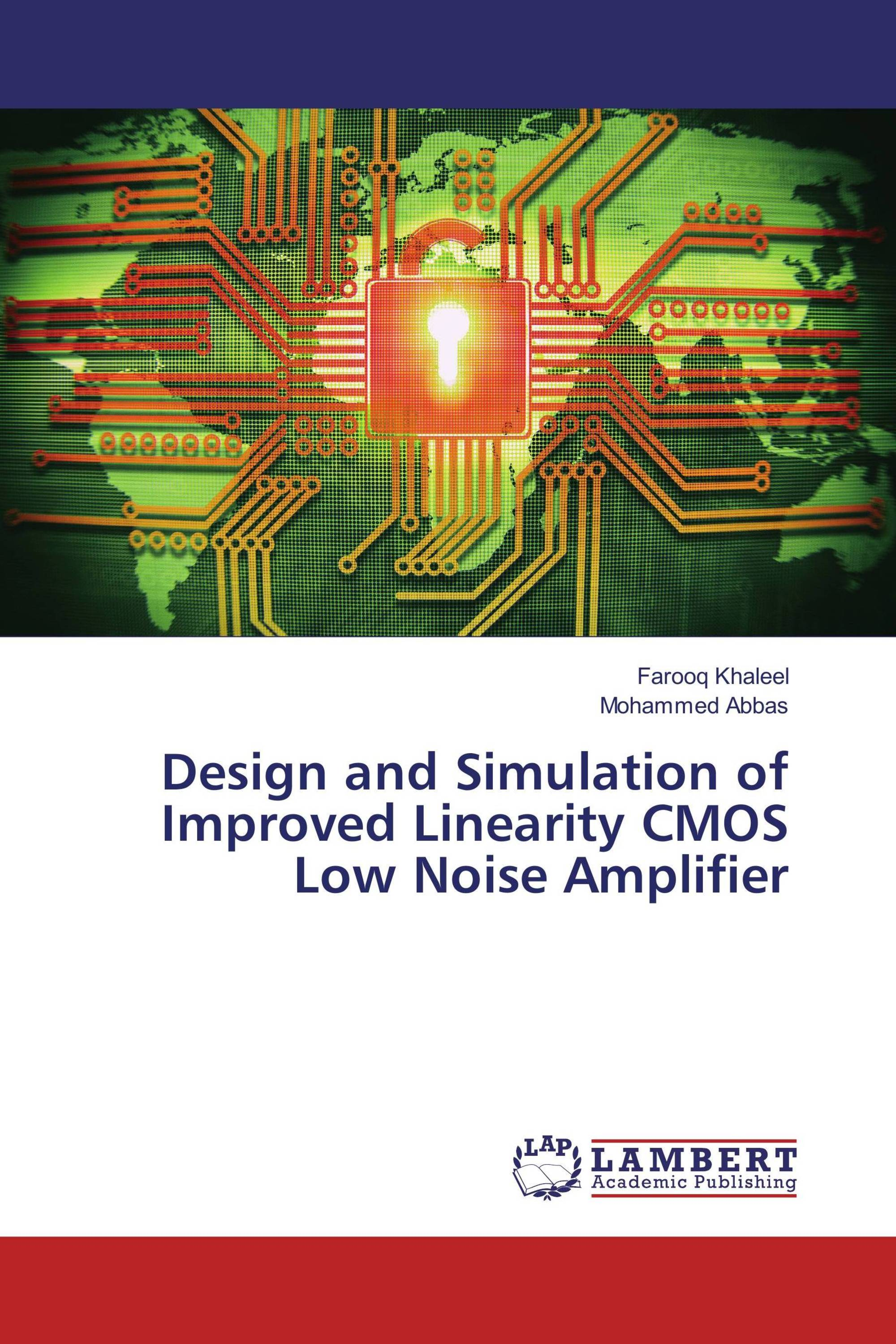 cmos lna design techniques International scholarly research notices is by various circuit techniques that among other design constraints cmos low noise amplifier employing.