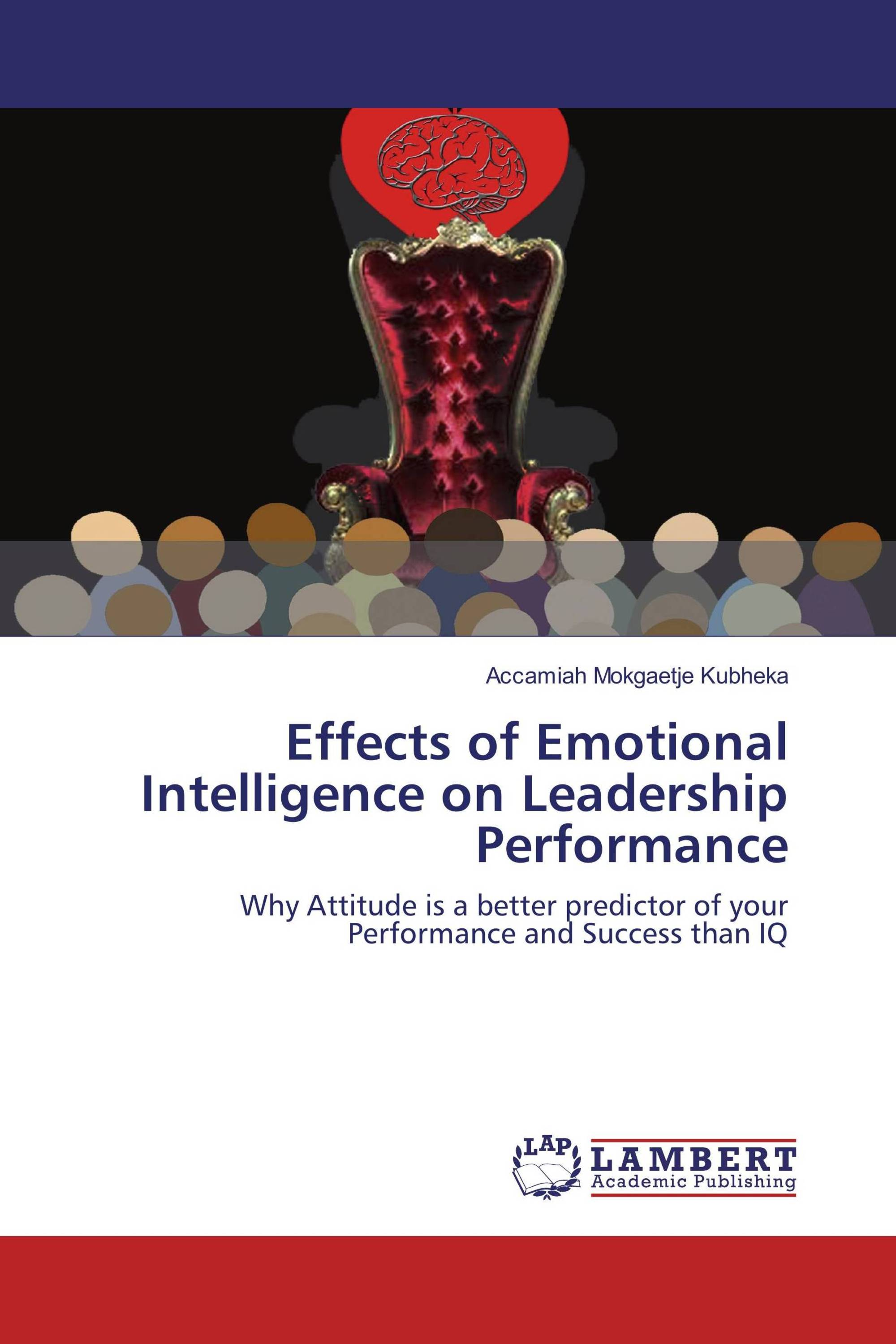 emotional intelligence effects The author would like to thank jon stock for his invaluable assistance in preparing this book this is an electronic re.