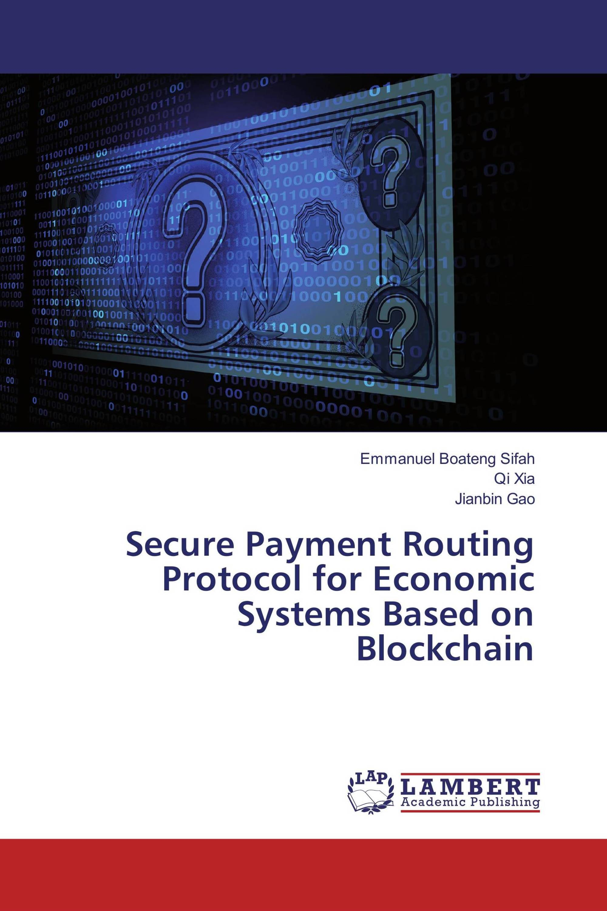 Secure Payment Routing Protocol for Economic Systems Based on Blockchain
