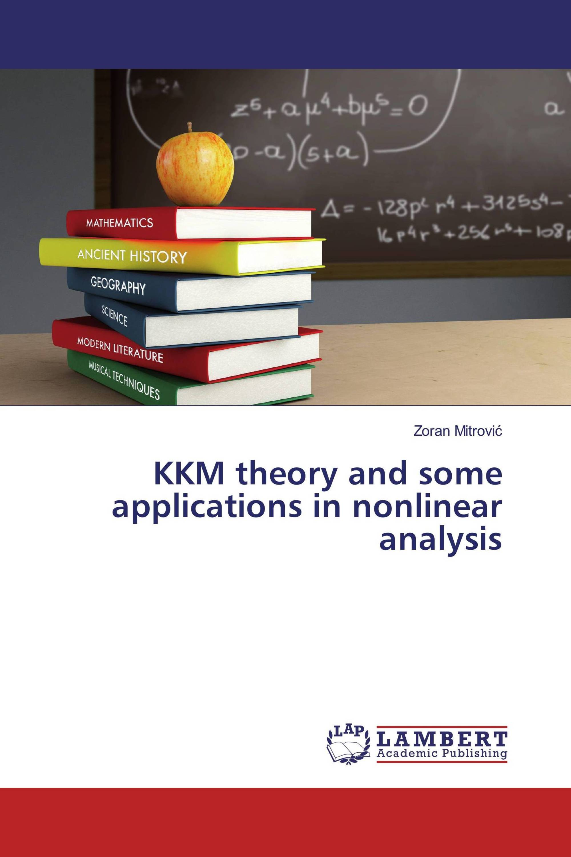 KKM theory and some applications in nonlinear analysis