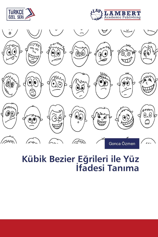 Kübik Bezier Eğrileri ile Yüz İfadesi Tanıma