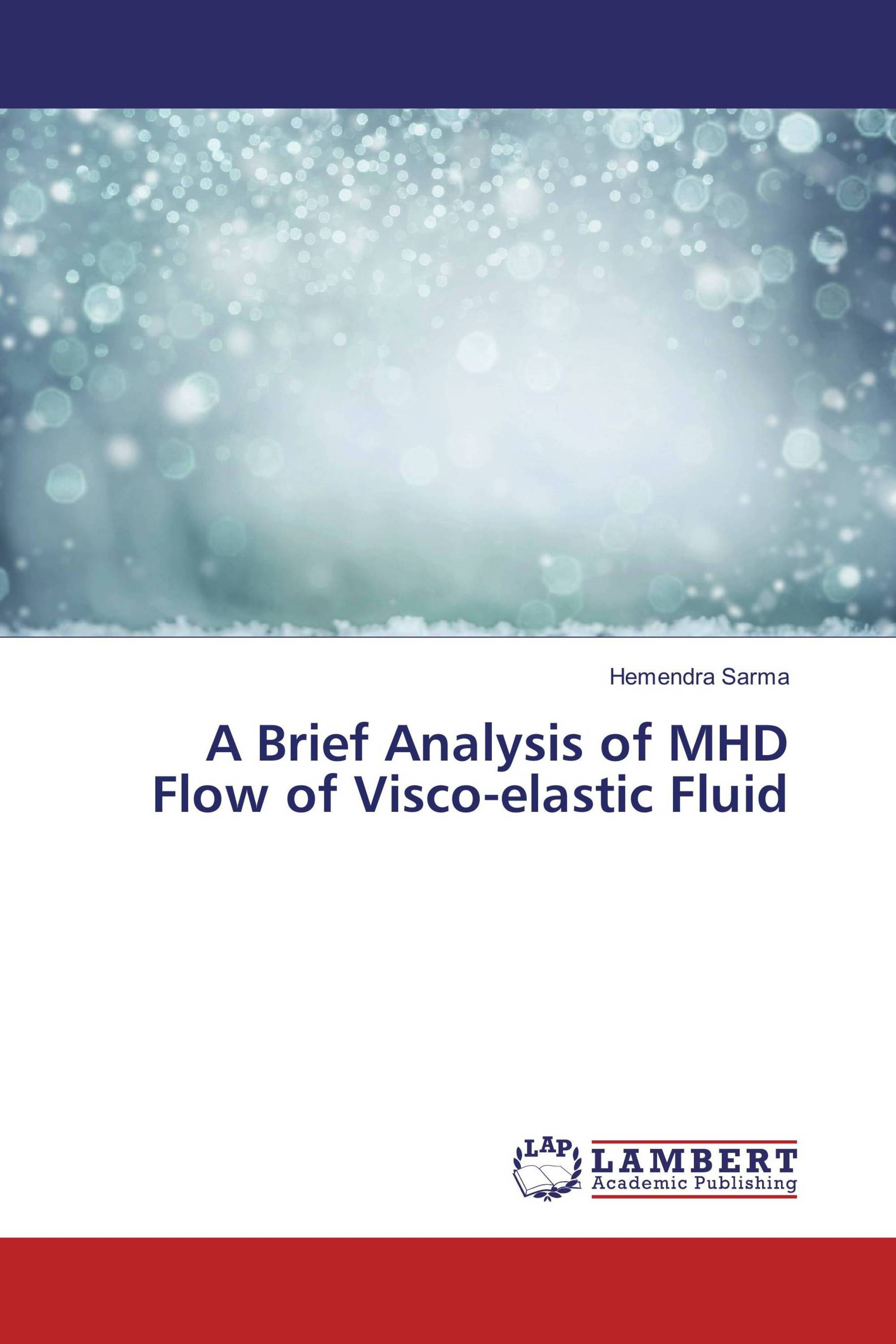 A Brief Analysis of MHD Flow of Visco-elastic Fluid