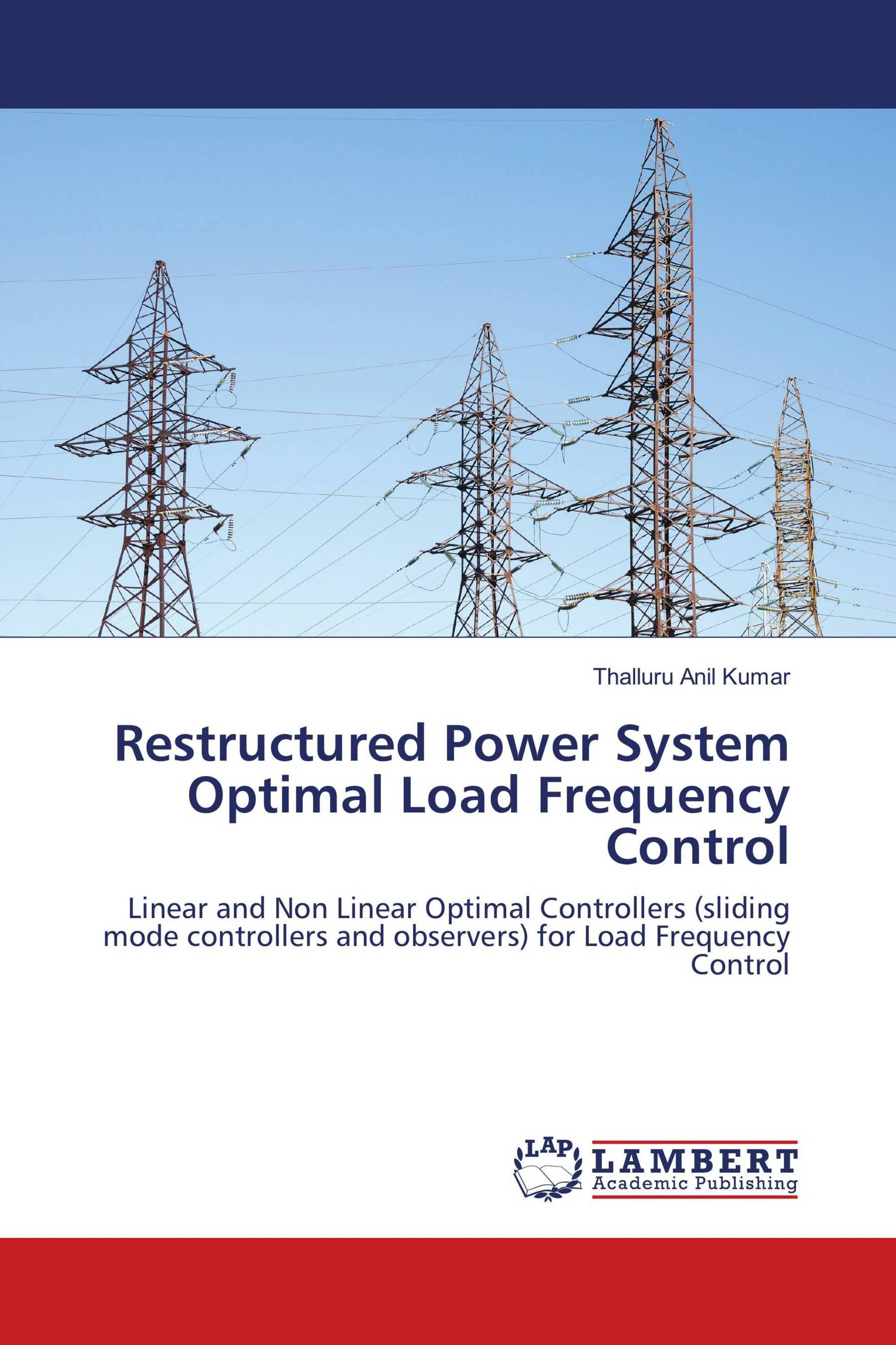 Restructured Power System Optimal Load Frequency Control