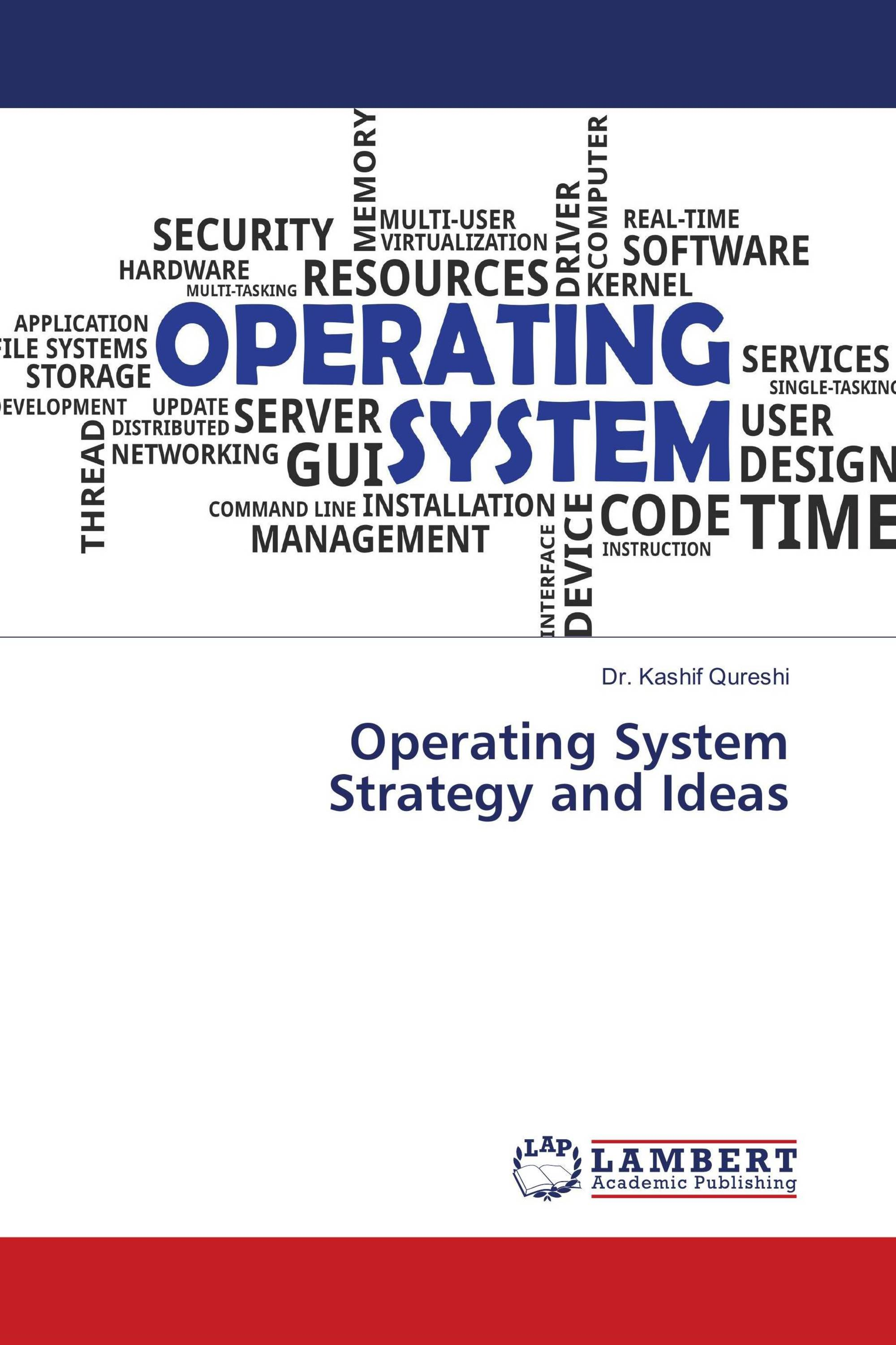 Operating System Strategy and Ideas